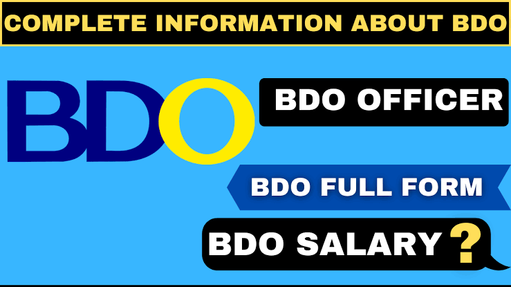 How to become BDO - BDO Full Form, complete information What is BDO?